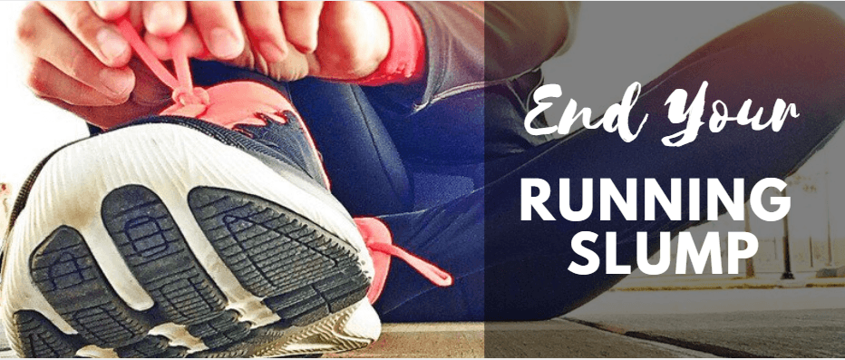 End your running slump with these 4 tips